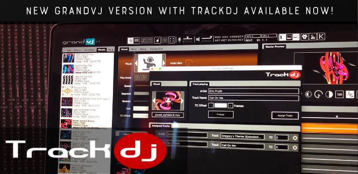 New GrandVJ 2.6 with TrackDJ
